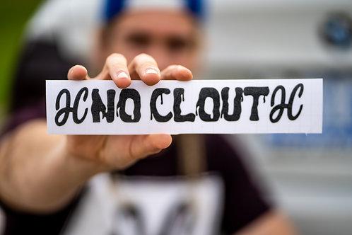NO CLOUT HC Sticker