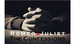 Romeo & Juliet-The Confessions 02 Web.png