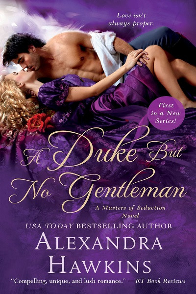 A Duke but No Gentleman (Masters of Seduction, Book 1)