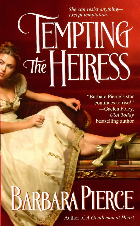 Tempting The Heiress - Book #3 - The Bedegrayne Series