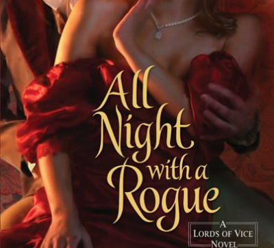 All Night with a Rogue - Lords of Vice Series #1