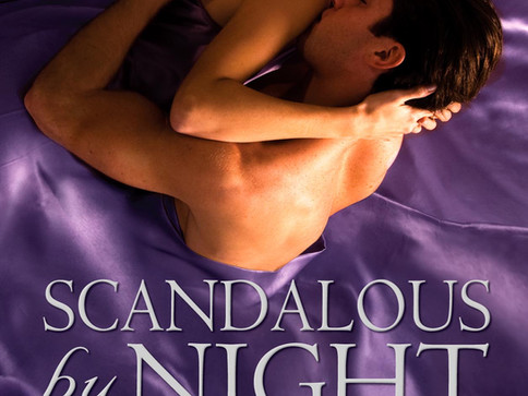Scandalous by Night - Book #4 - The Carlisle Series