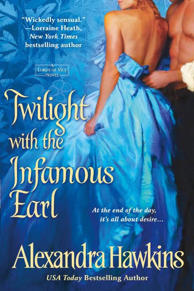 Twilight with the Infamous Earl - Lords of Vice Series #7