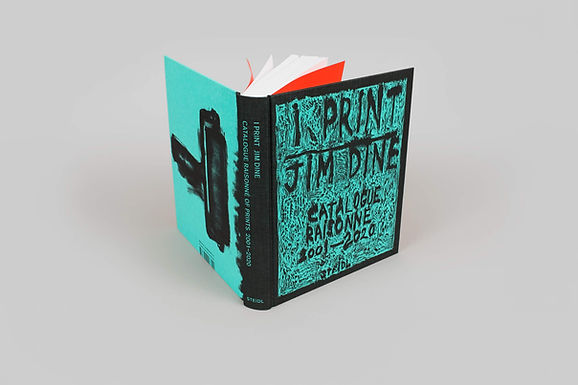 Jim Dine: I Print: Catalogue Raisonné of Prints 2001–2020