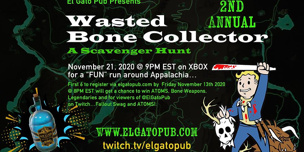 Wasted Bone Collector Scavenger Hunt