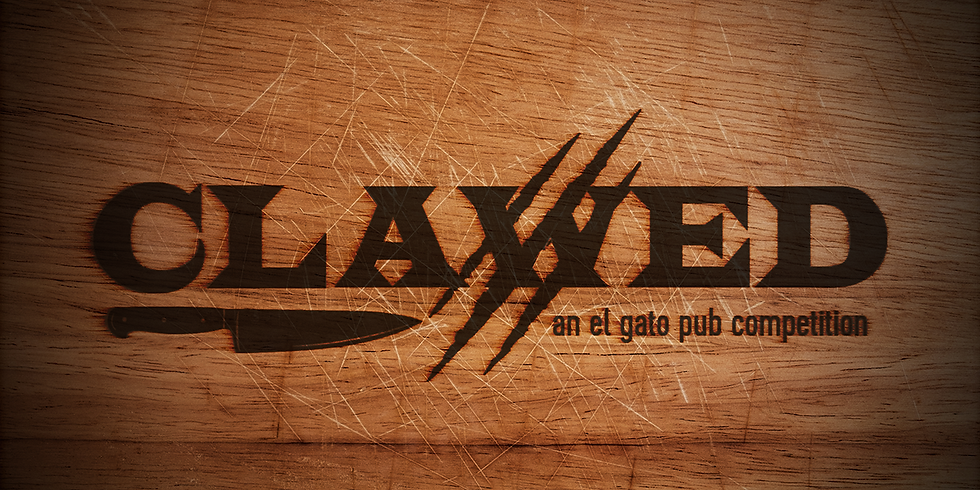 CLAWED - an el gato pub cooking competition