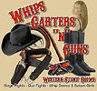Whips Garters and Guns Spotlight Film Productions Image