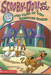 Scooby Doo and You: The Case of the Haunted House by Vicki Berger Erwin