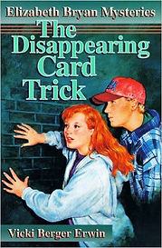 The Disappearing Card Trick by Vicki Berger Erwin