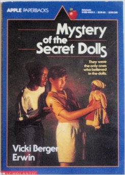 Mystery of the Secret Dolls by Vicki Berger Erwin
