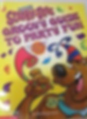 Scooby Doo's Groovy Guide to Party Fun by Vicki Berger Erwin