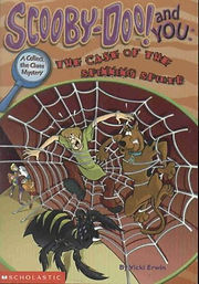Scooby Doo and You: the Case of the Spinning Spider by Vicki Berger Erwin