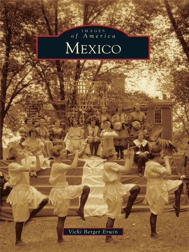 Images of America Mexico by Vicki berger Erwin