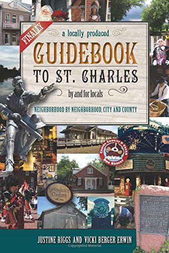 Guidebook to St. Charles by Vicki Berger Erwin