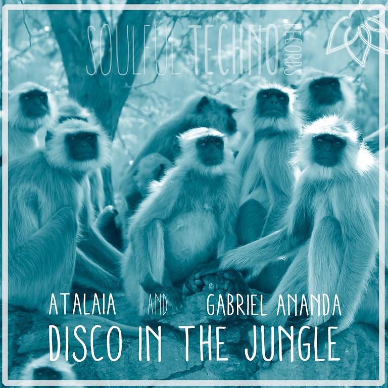 New Release : Gabriel Ananda & AtalaiA - Disco In The Jungle EP [Soulful Techno]