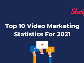 Top 10 Video Marketing Statistics For 2021