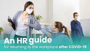 An HR Guide for Returning to the Workplace After COVID-19