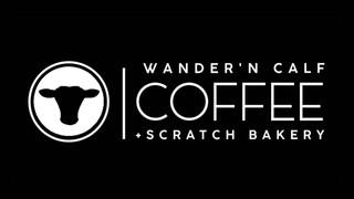 Wander'n Calf Coffee and Scratch Bakery
