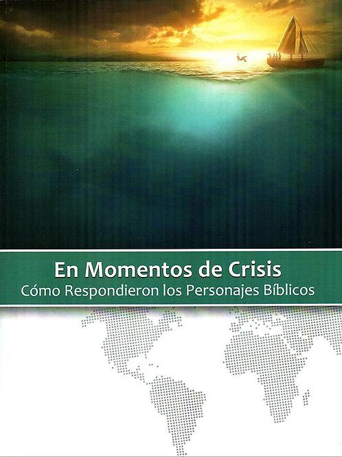 En Momento de Crisis