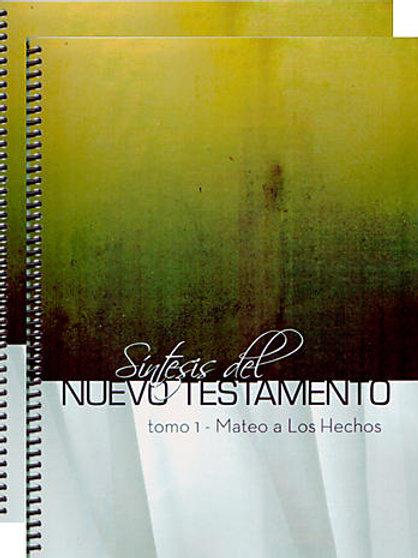 Sintesis del Nuevo Testamento - Mateo a Hechos