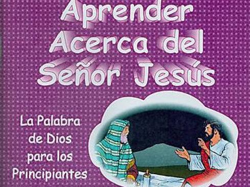 Aprender Acerca del Señor Jesús