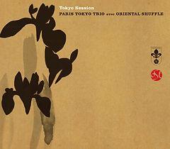 Jazz CD Paris Tokyo Trio Oriental Shuffle オリエンタルシャッフル mitografico
