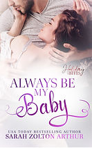 SarahZoltonArthur_AlwaysBeMyBaby_eBook.j
