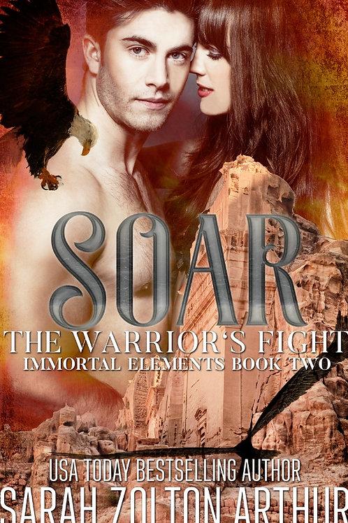 Soar: The Warrior's Fight