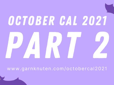 OCTOBER CAL 2021 | Part 2
