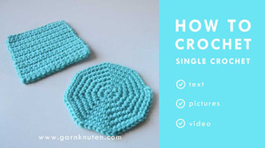 HOW TO CROCHET - Single crochet stitch for beginners