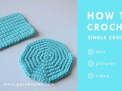 CROCHET 101 - How to crochet single crochet
