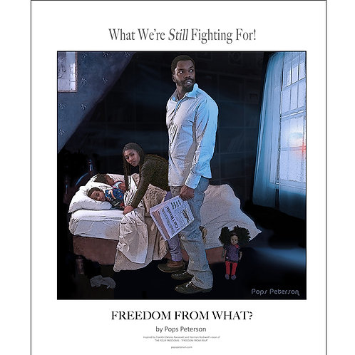 """FREEDOM FROM WHAT?"" by Pops Peterson (unsigned)"