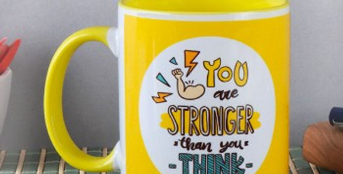 Stronger Than You Think Cup