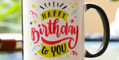 Happy Birthday to You Mug - II