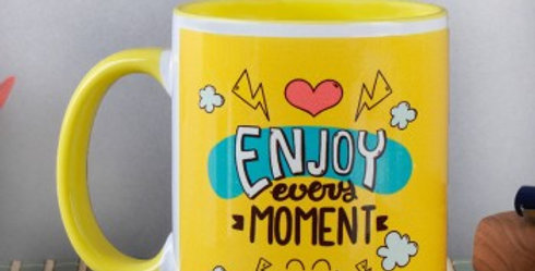 Enjoy Every Moment Cup