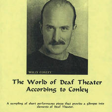 One-man-show: The World of Deaf Theatre According to Conley
