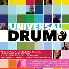 """""""The Universal Drum"""" -- a Dramatic Visual Poem in ASL, English, and Percussion"""
