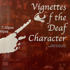 """""""Vignettes of the Deaf Character"""""""