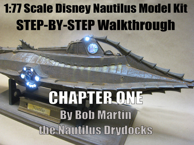 1:77 Disney Nautilus Buildup - Step by Step Instructions For The Beginner!