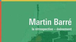 MARTIN BARRE - Rétrospective