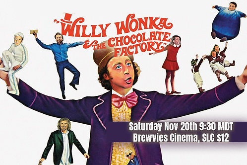 Riff of WILLY WONKA AND THE CHOCOLATE FACTORY NOV 20th