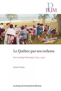 Les enfants du Québec d'hier à aujourd'hui