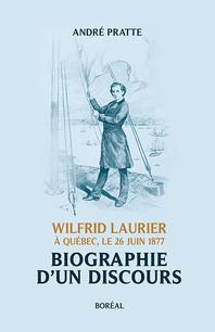 L'expression du libéralisme canadien par Wilfrid Laurier