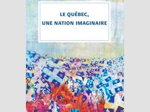 Le Québec : une nation à imaginer ?
