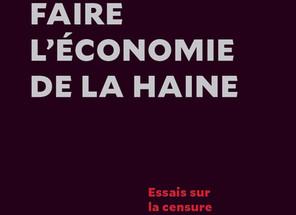 Faire l'économie de la haine : le discours et la méthode