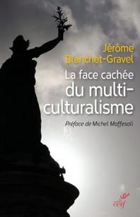 De quoi le multiculturalisme se nourrit-il ?
