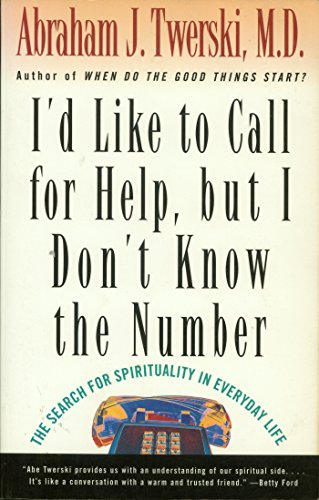 I'd Like to Call for Help, But I Don't Know the Number: The Search for Spirituality in Everyday Life