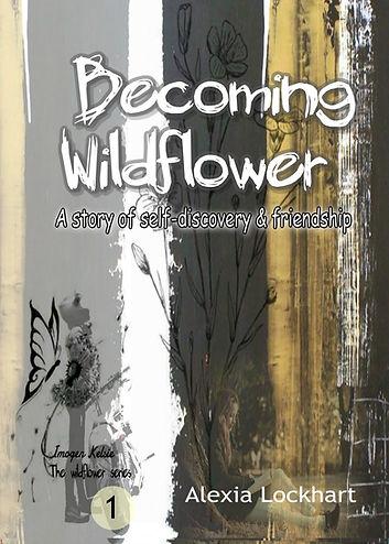 Becoming Wildflower