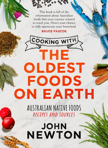 """Cooking with the Oldest Foods on Earth"" by John Newton"
