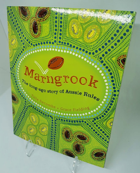 Marngrook by Titta Secombe; Illustrated by Grace Fielding